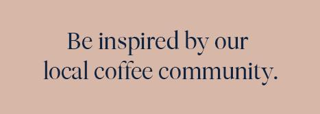 coffee community local